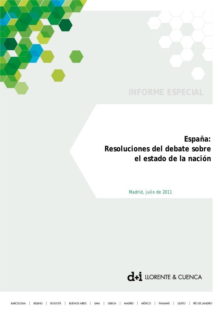 INFORME ESPECIAL                       España:Resoluciones del debate sobre        el estado de la nación      Madrid, jul...