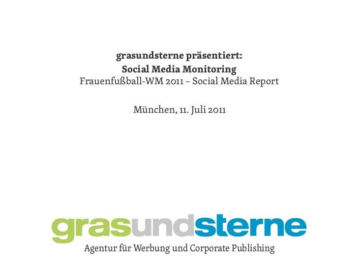 grasundsterne präsentiert:        grasundsterne präsentiert:        SocialKunde – Monitoring               Media emaFrauen...