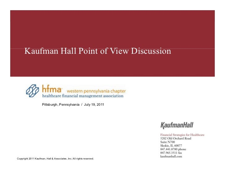 HFMA – Western Pennsylvania Chapter       Kaufman Hall Point of View Discussion                        Pittsburgh, Pennsyl...