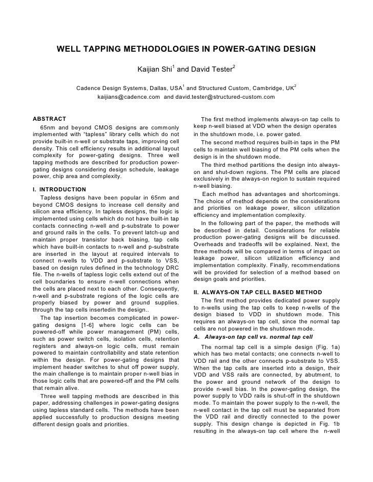 WELL TAPPING METHODOLOGIES IN POWER-GATING DESIGN                                         Kaijian Shi1 and David Tester2  ...