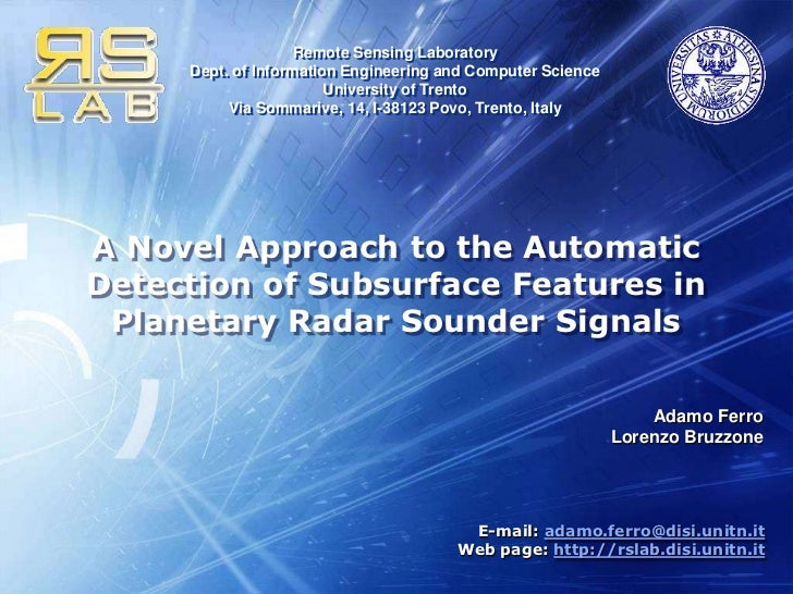 A Novel Approach to the Automatic Detection of Subsurface Features in Planetary Radar Sounder Signals<br />Adamo Ferro<br ...