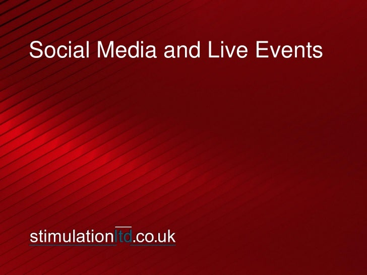 Social Media and Live Events