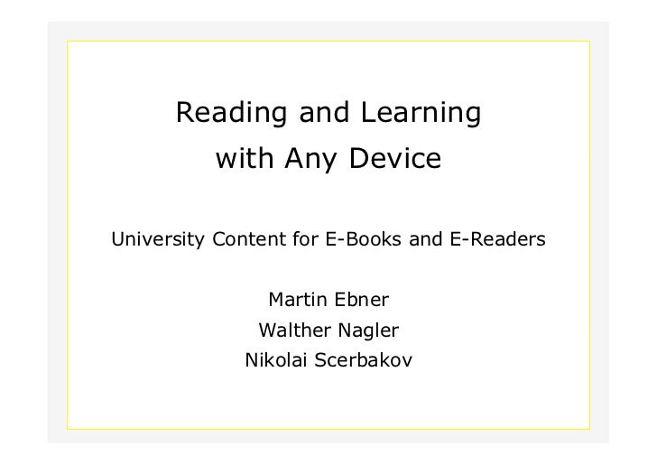 Reading and Learning                          with Any Device        University Content for E-Books and E-Readers         ...