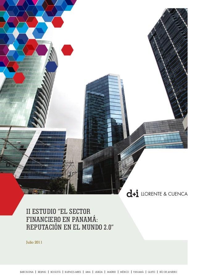"""II ESTUDIO """"EL SECTOR FINANCIERO EN PANAMÁ: REPUTACIÓN EN EL MUNDO 2.0"""" Julio 2011 BARCELONA BEIJING BOGOTÁ BUENOS AIRES L..."""