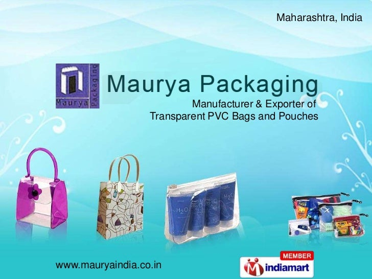 Maharashtra, India <br />Manufacturer & Exporter of <br />Transparent PVC Bags and Pouches<br />