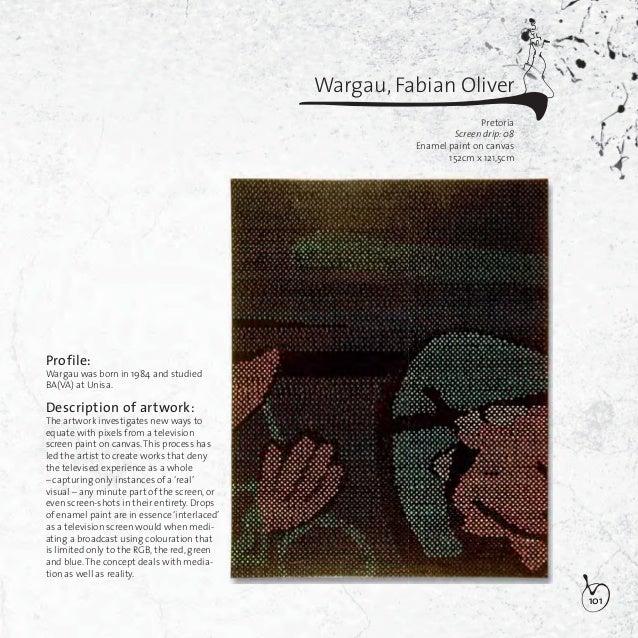 102Washkansky, DaleBellvilleCleaveMixed media73,5cm x 89,5cmProfile:Washkansky was born in 1980 and studiedBA(FA)at the Mic...