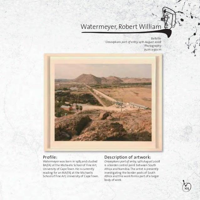 104Watermeyer, Robert WilliamBellvilleGolela port of entry, 29 August 2008Photography74,5cm x 90cmDescription of artwork:G...