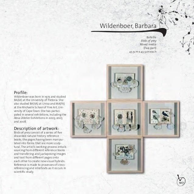 108Wright, Linda KathrynPort ElizabethTranscending prosperityMixed media153cm x 66cm x 66cmProfile:Wright was born in 1976...