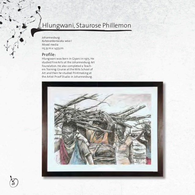 49JohannesburgKuhavankariwaku wisa IIMixed media115,5cm x 147,5cmHlungwani, Staurose PhillemonDescription of artworks:Ther...
