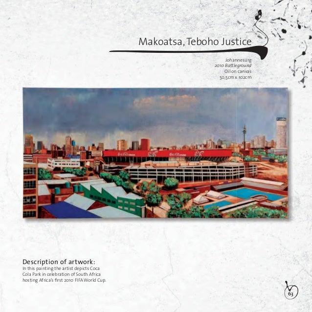 64Makoatsa,Teboho JusticeJohannesurgKeep working …JoziOil on canvas50,5cm x 101,5cmDescription of artwork:This work depict...
