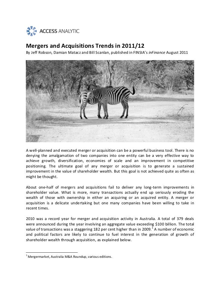 Mergers and Acquisitions Trends in 2011/12By Jeff Robson, Damian Matacz and Bill Scanlan, published in FINSIA's inFinance ...