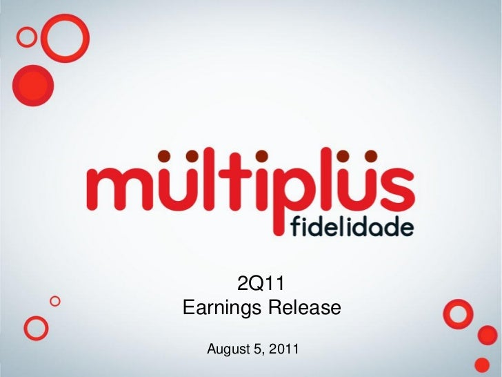 2Q11Earnings Release  August 5, 2011