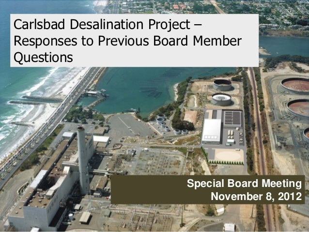 Carlsbad Desalination Project –Responses to Previous Board MemberQuestions                         Special Board Meeting  ...