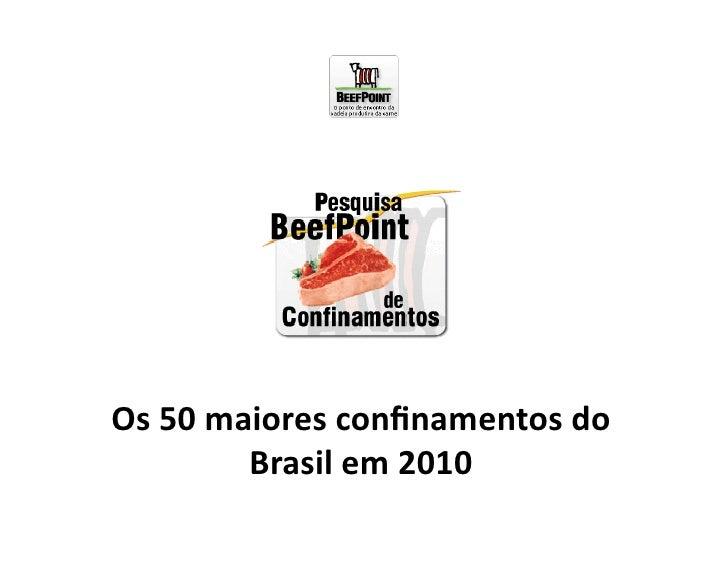 Os 50 maiores confinamentos do               Brasil em 2010