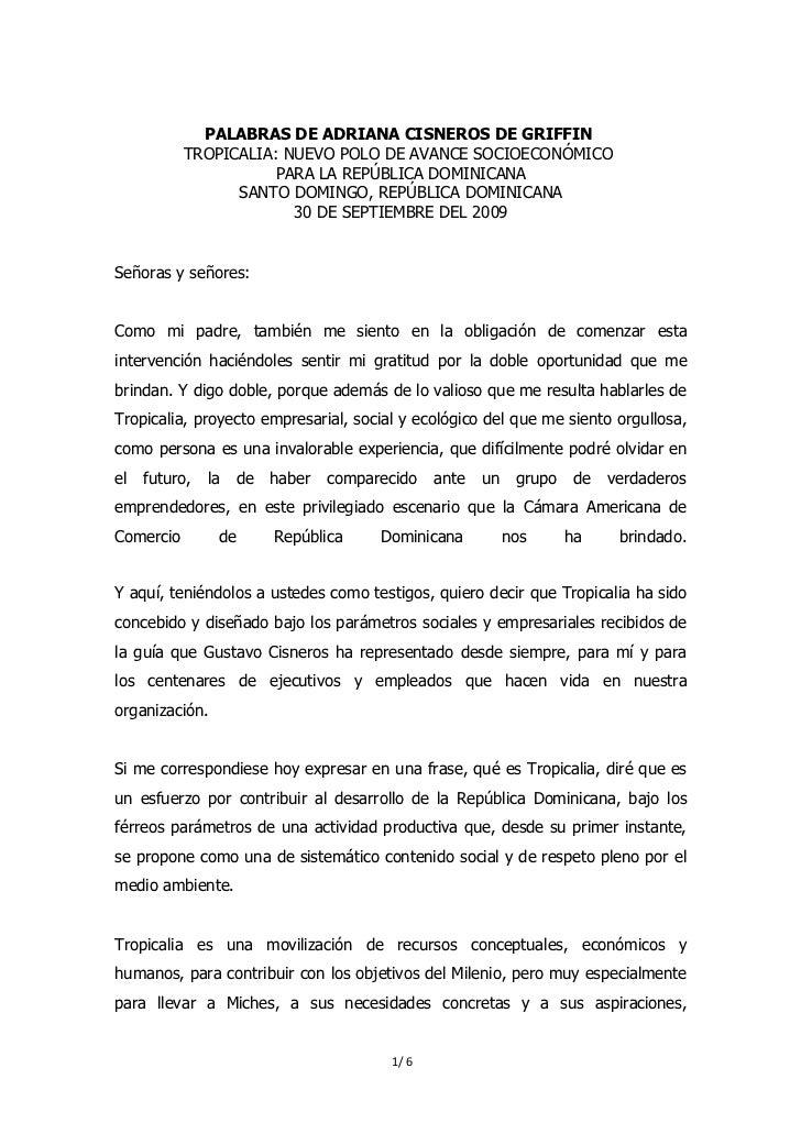 PALABRAS DE ADRIANA CISNEROS DE GRIFFIN           TROPICALIA: NUEVO POLO DE AVANCE SOCIOECONÓMICO                      PAR...