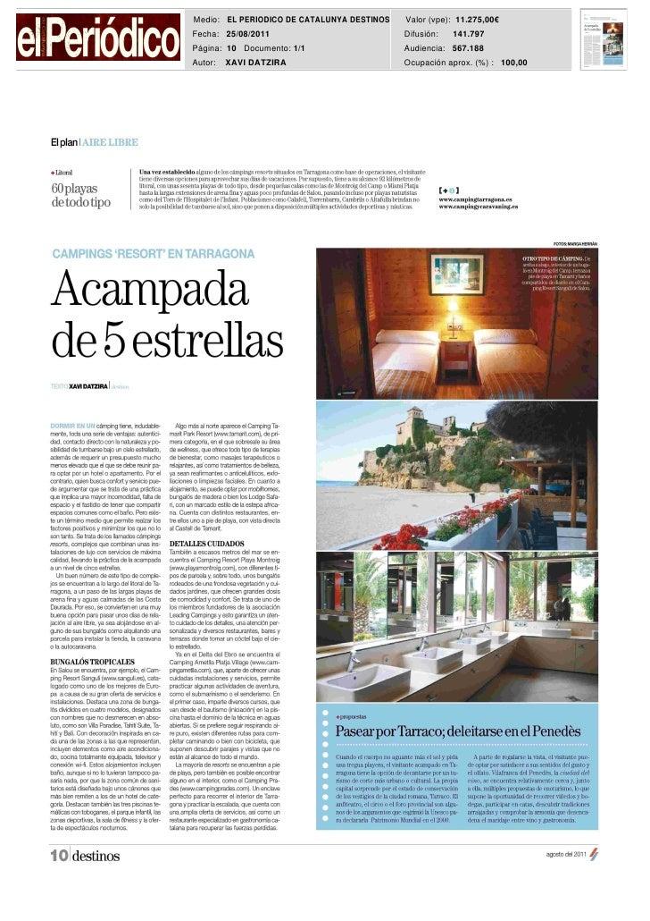 Medio: EL PERIODICO DE CATALUNYA DESTINOS   Valor (vpe): 11.275,00€Fecha: 25/08/2011                           Difusión:  ...