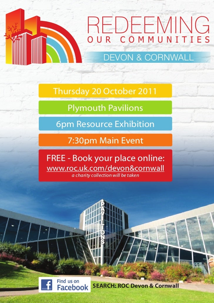 DEVON & CORNWALL Thursday 20 October 2011     Plymouth Pavilions  6pm Resource Exhibition     7:30pm Main EventFREE - Book...