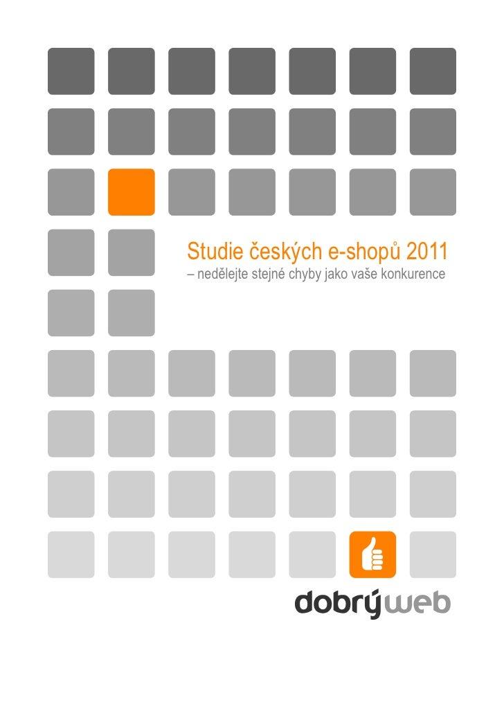 Studie českých e-shopů 2011– nedělejte stejné chyby jako vaše konkurence