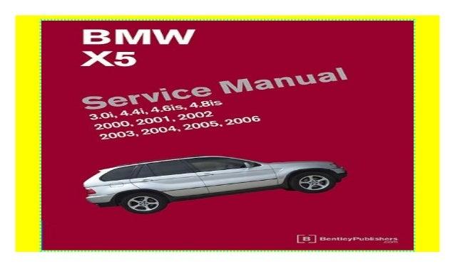BMW X5 E53 Workshop Service Manual 2000-2006 Download
