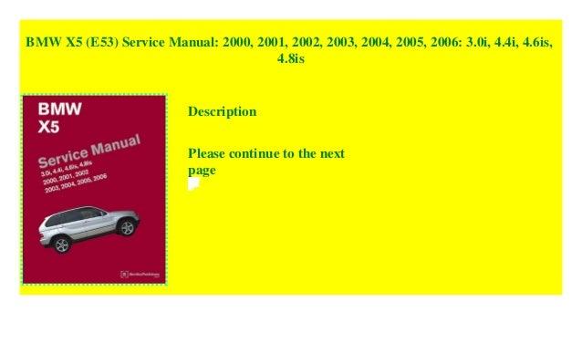 Bmw X5 E53 Service Manual 2000 2001 2002 2003 2004 2005 200