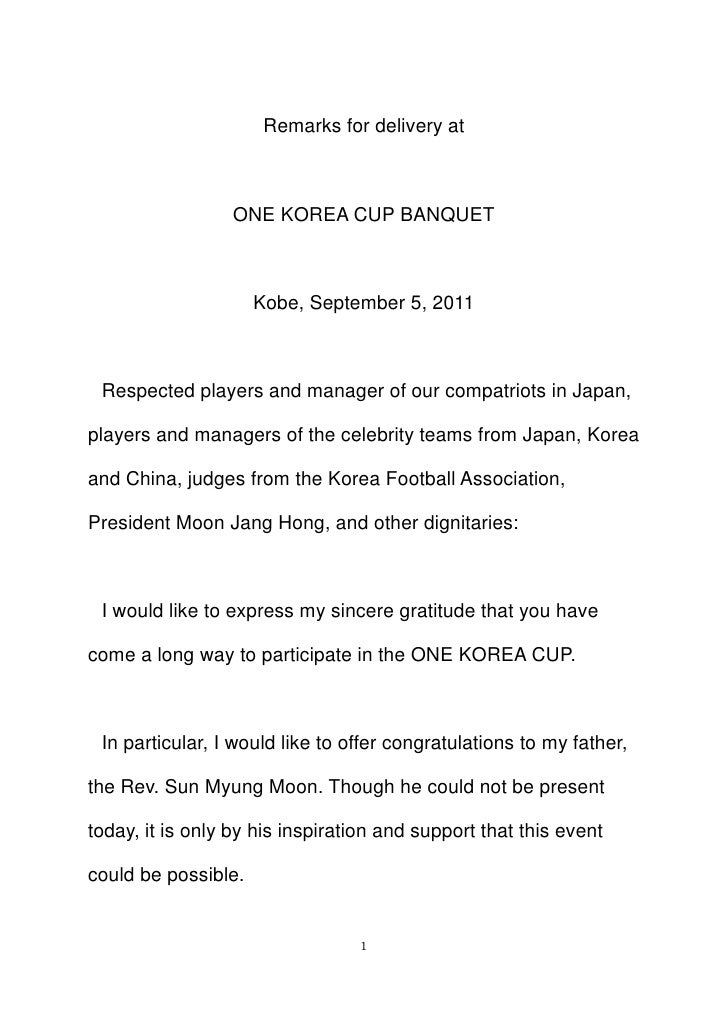 Remarks for delivery at <br />ONE KOREA CUP BANQUET<br />Kobe, September 5, 2011<br />Respected players and manager of our...