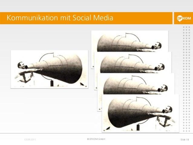Kommunikation mit Social Media © DFKOM GmbH Slide 18