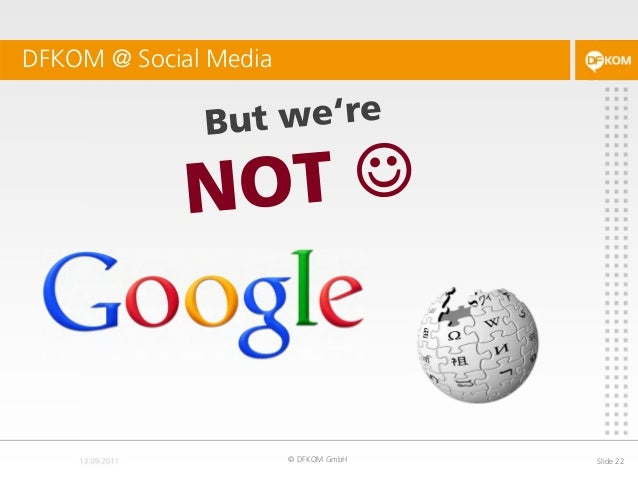 DFKOM @ Social Media © DFKOM GmbH Slide 22