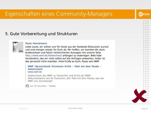 5. Gute Vorbereitung und Strukturen Eigenschaften eines Community-Managers © DFKOM GmbH Slide 35