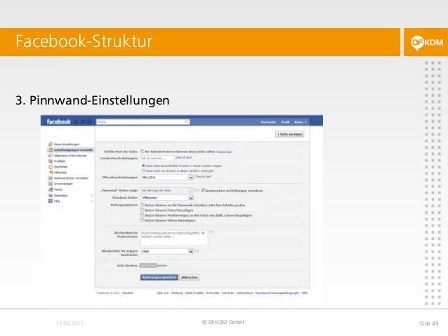 Facebook-Struktur © DFKOM GmbH Slide 49 3. Pinnwand-Einstellungen