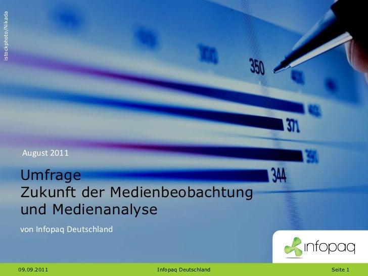 istockphoto/Nikada                      August 2011                     Umfrage                     Zukunft der Medienbeob...