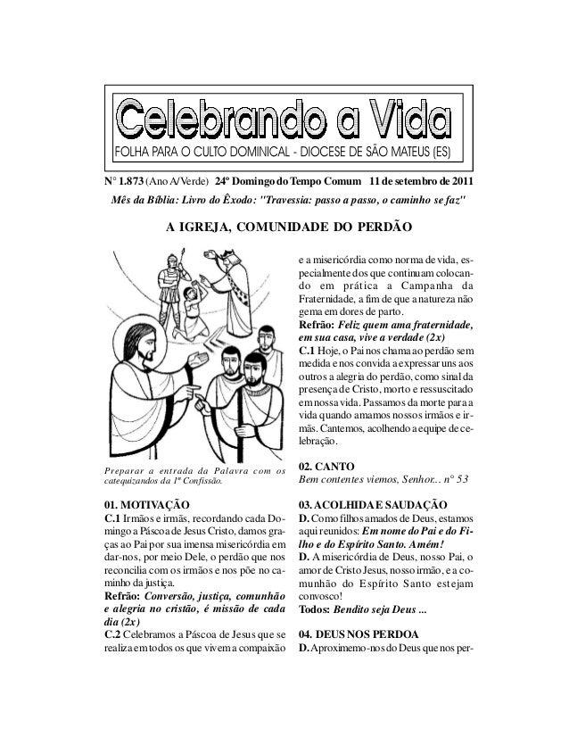 """N° 1.873 (Ano A/Verde) 24º Domingo do Tempo Comum 11 de setembro de 2011 Mês da Bíblia: Livro do Êxodo: """"Travessia: passo ..."""