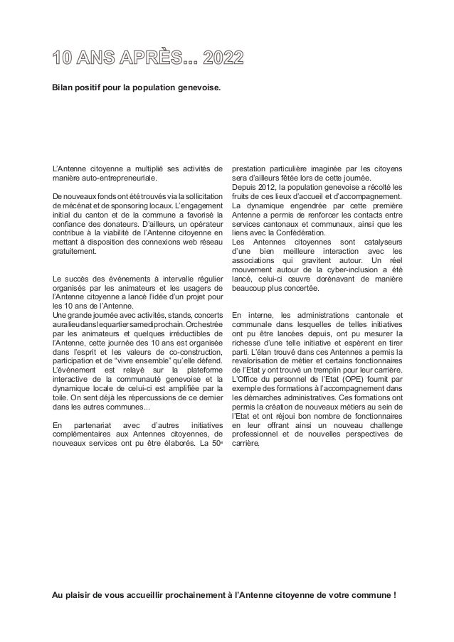 Bilan positif pour la population genevoise.L'Antenne citoyenne a multiplié ses activités de         prestation particulièr...