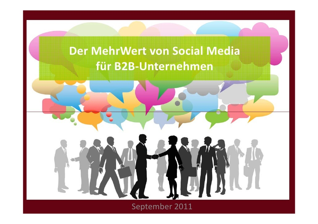 Der MehrWert von Social Media    für B2B-Unternehmen          September 2011