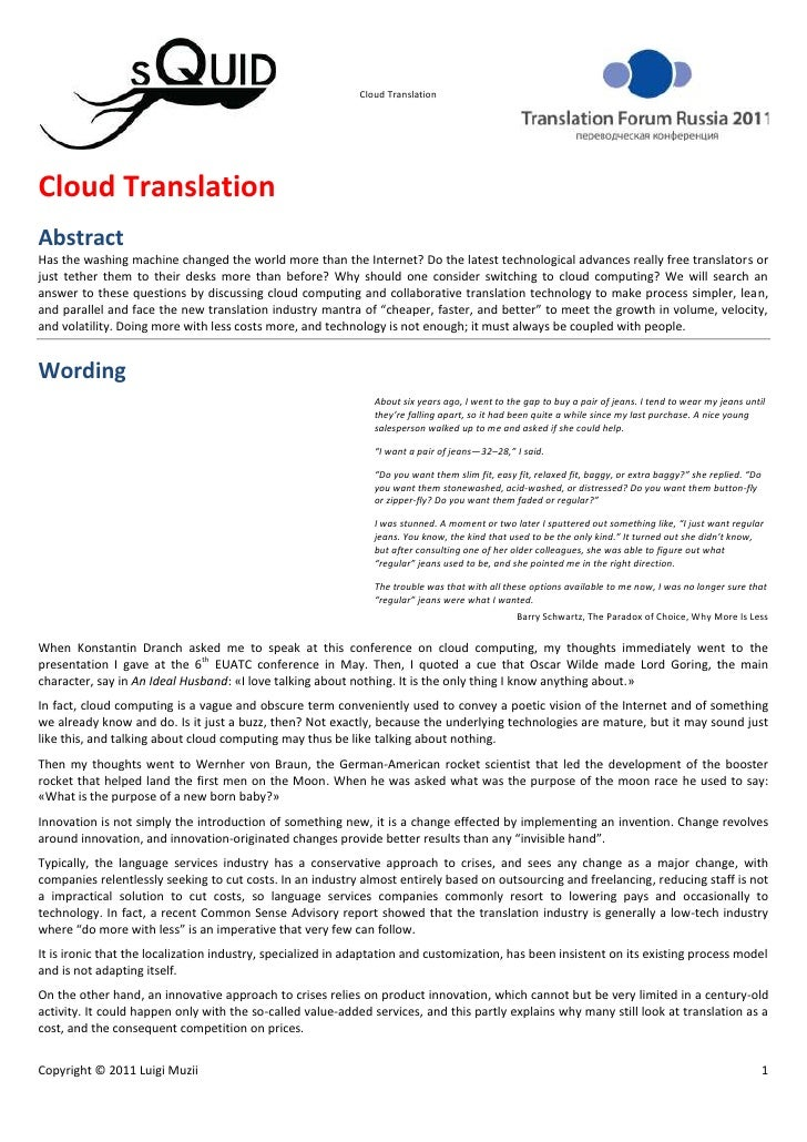 Cloud Translation<br />Abstract<br />Has the washing machine changed the world more than the Internet? Do the latest techn...