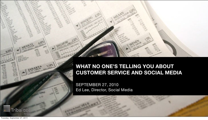 WHAT NO ONE'S TELLING YOU ABOUT                              CUSTOMER SERVICE AND SOCIAL MEDIA                            ...