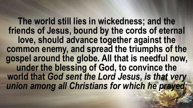 and when that union of feeling, and purpose, and action shall take place, the task of sending the gospel to all nations wi...