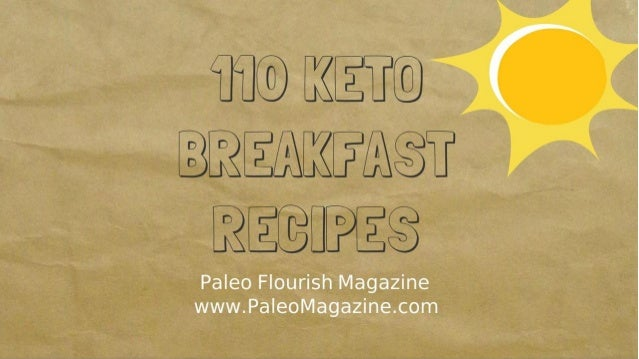 110+ Ketogenic Breakfast Recipes