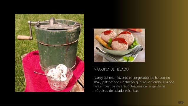 Resultado de imagen para Nancy Johnson inventó la máquina de helados en 1843