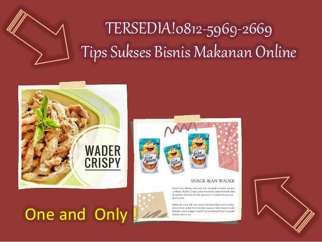 TEMPAT USAHA!! 0812-5969-2669 Bisnis Makanan Online Yang ...