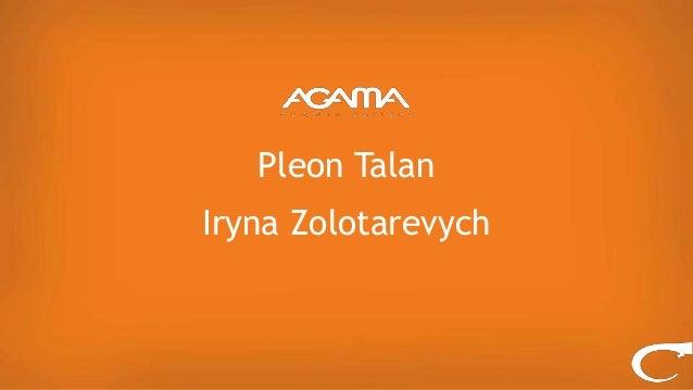 Pleon Talan Iryna Zolotarevych