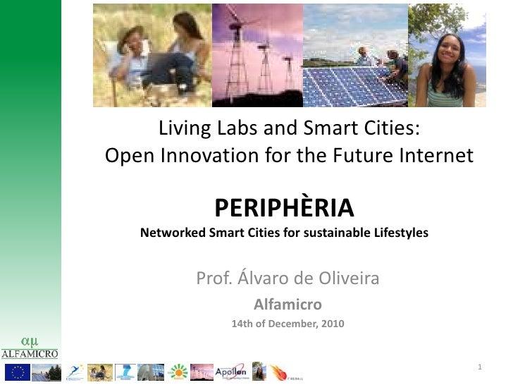 Prof. Álvaro de Oliveira - PERIPHÈRIA Networked Smart Cities for sustainable Lifestyle