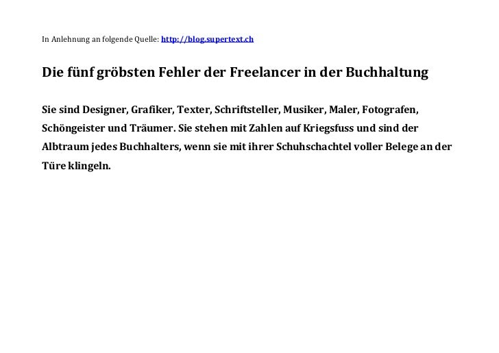 In Anlehnung an folgende Quelle: http://blog.supertext.ch<br />Die fünf gröbsten Fehler der Freelancer in der Buchhaltung<...