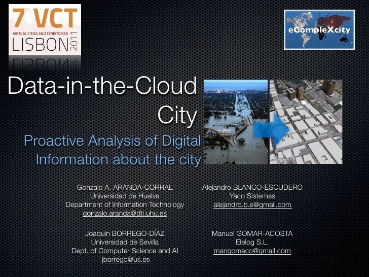 Data-in-the-Cloud              City Proactive Analysis of Digital   Information about the city                            ...