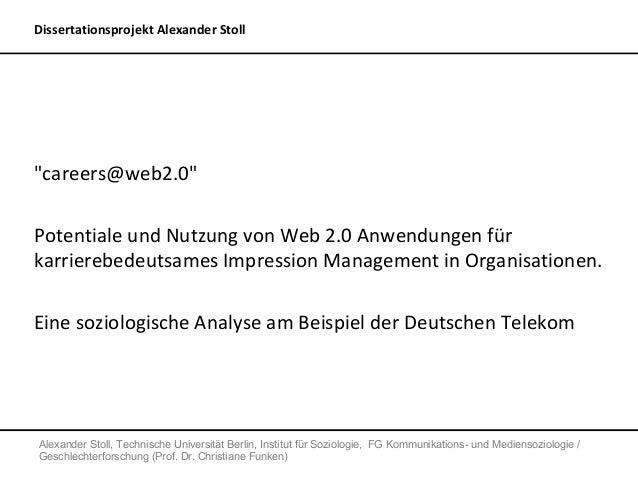 """Dissertationsprojekt Alexander Stoll""""careers@web2.0""""Potentiale und Nutzung von Web 2.0 Anwendungen fürkarrierebedeutsames ..."""