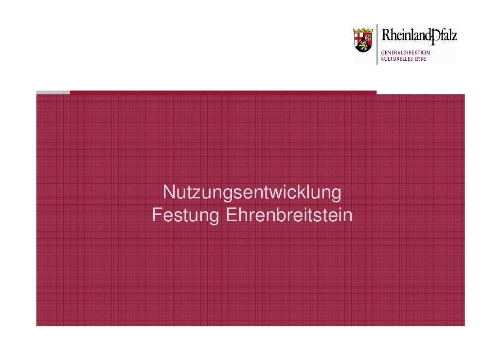 NutzungsentwicklungFestung Ehrenbreitstein