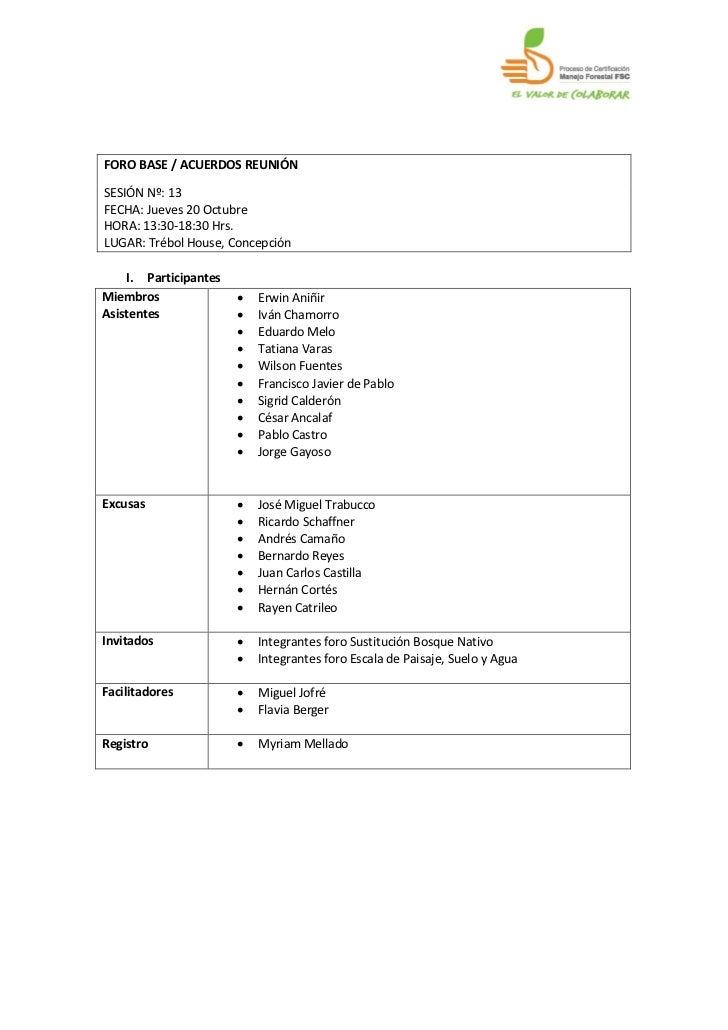 FORO BASE / ACUERDOS REUNIÓNSESIÓN Nº: 13FECHA: Jueves 20 OctubreHORA: 13:30-18:30 Hrs.LUGAR: Trébol House, Concepción    ...