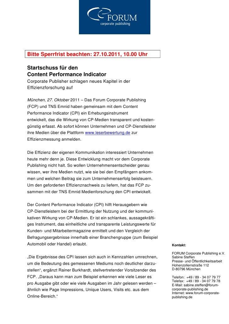 Bitte Sperrfrist beachten: 27.10.2011, 10.00 UhrStartschuss für denContent Performance IndicatorCorporate Publisher schlag...