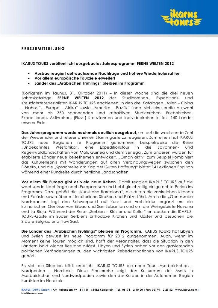 PRESSEMITTEILUNGIKARUS TOURS veröffentlicht ausgebautes Jahresprogramm FERNE WELTEN 2012   •   Ausbau reagiert auf wachsen...