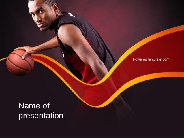 Basketball Theme PowerPoint Template. Name Of Presentation  PoweredTemplate.com ...