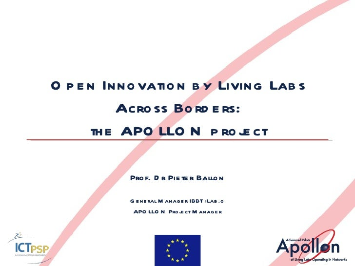 Pieter Ballon - Open Innovation by Living Labs Across Borders: the APOLLON project